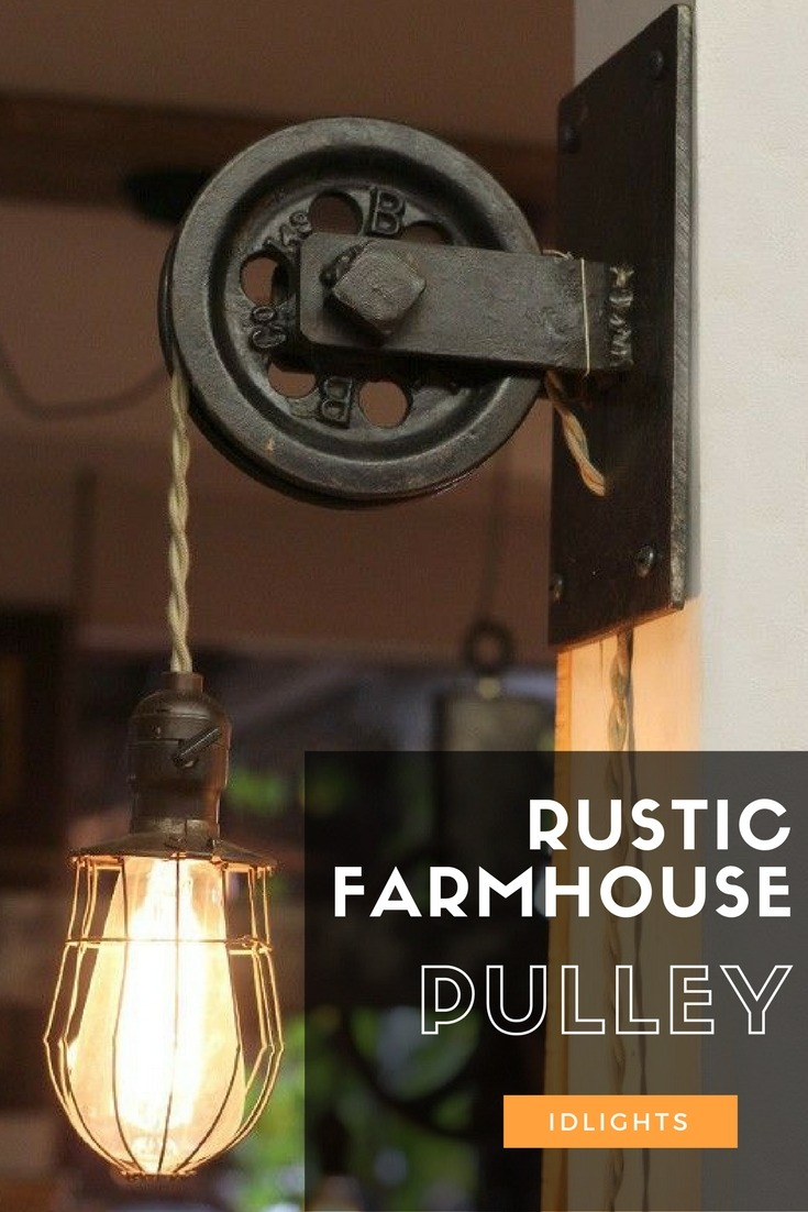 Rustic Pulley Wall Sconce Farmhouse Pendant Light with caged Edison bulb. #pulley #pendant #lamp #rustic #farmhouse #edison #bulb #sconce #farmhousestyle #farmhousedecor #idlights