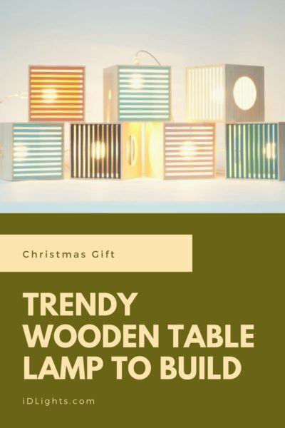 Trendy Wooden Table Lamp to Build