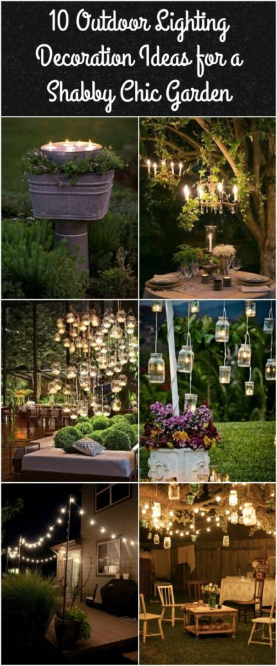 10 Outdoor Lighting Decoration Ideas for a Shabby Chic Garden