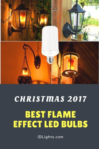 Christmas 2017 Best LED Flickering Flame Bulbs