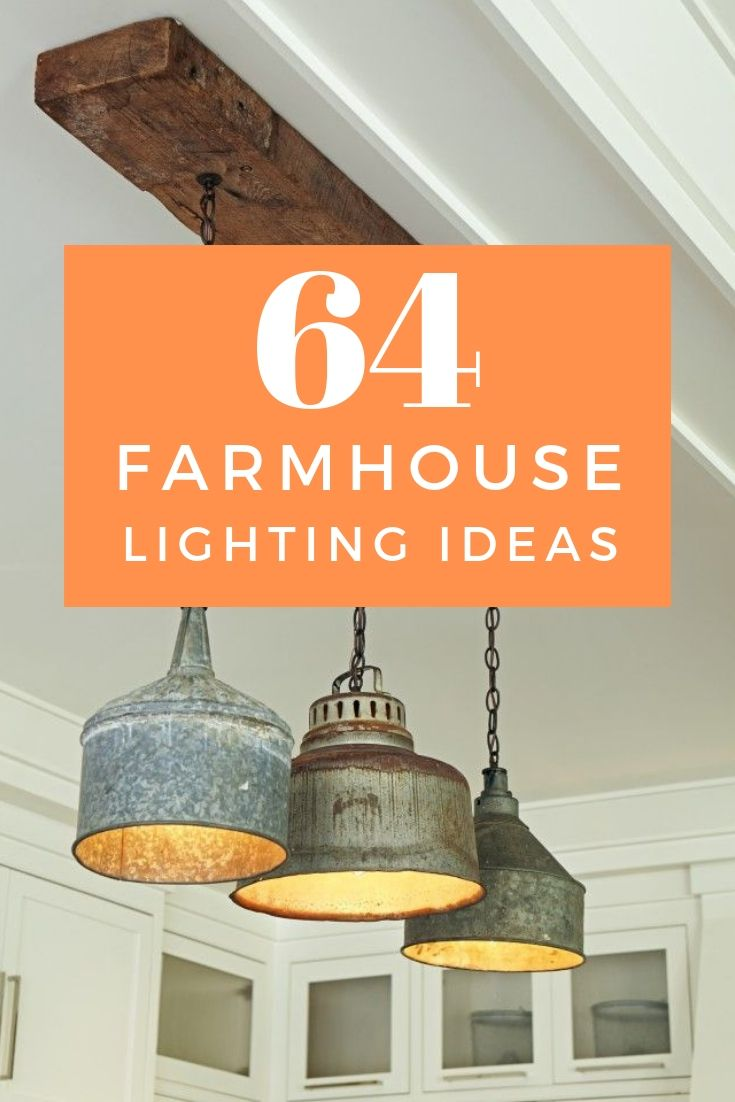 64 Farmhouse Lighting Ideas